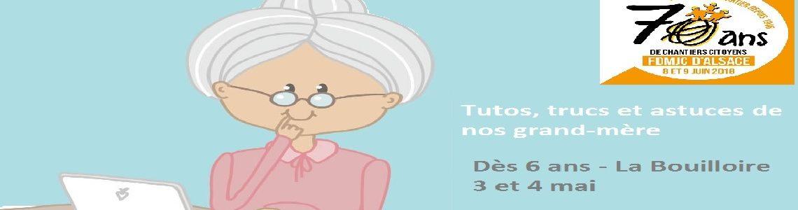 ANIMATIONS VACANCE > Tutos et astuces de grand-mère