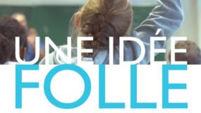 Premier ciné-débat > Projection Une idée Folle > 30 novembre
